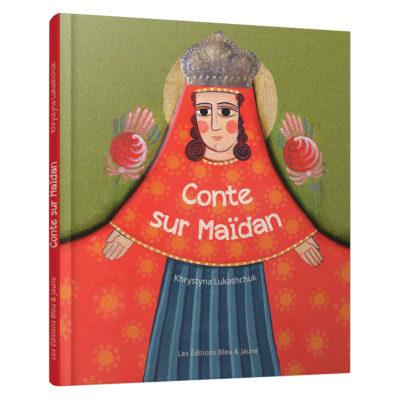 """Conte sur Maïdan<br><a href=""""https://www.editionsbleuetjaune.fr/auteurs-autrices/khrystyna-lukashchuk/""""><span>Khrystyna Lukashchuk</span></a>"""