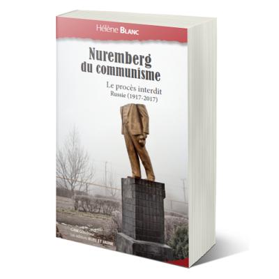 Nuremberg du communisme, Hélène Blanc. Ginkgo éditeur et Les Éditions Bleu & Jaune