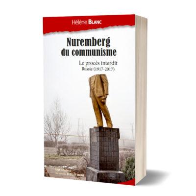 "Nuremberg du communisme<br><a href=""https://www.editionsbleuetjaune.fr/2021/03/11/helene-blanc/""><span>Hélène Blanc</span></a>"