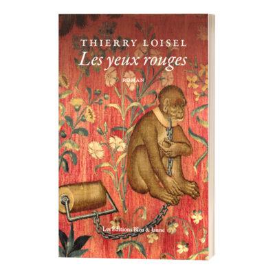 """Les yeux rouges<br><a href=""""https://www.editionsbleuetjaune.fr/2021/03/10/thierry-loisel/""""><span>Thierry Loisel</span></a>"""