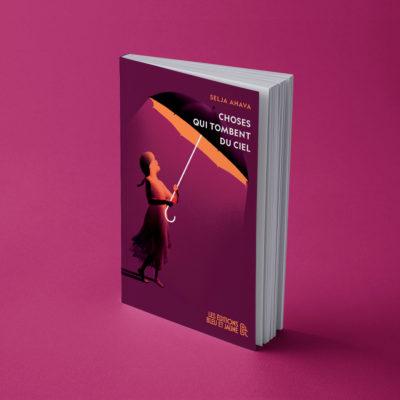 "Choses qui tombent du ciel<br><a href=https://www.editionsbleuetjaune.fr/auteurs-autrices/selja-ahava/""><span>Selja AHAVA</span></a>"